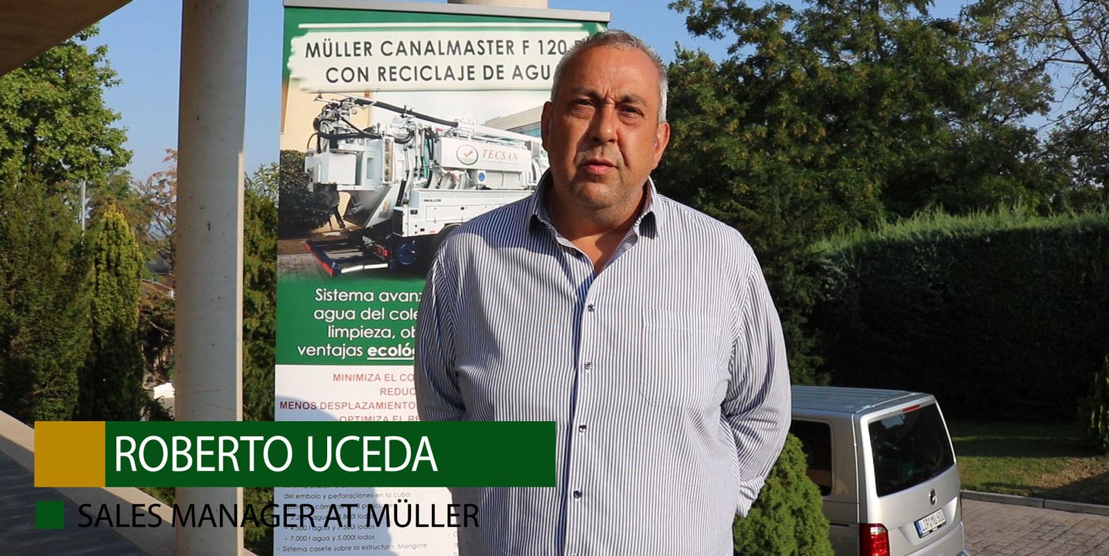 Entrevista a Roberto Uceda, Sales Manager en Müller Umwelttechnik GmbH & Co